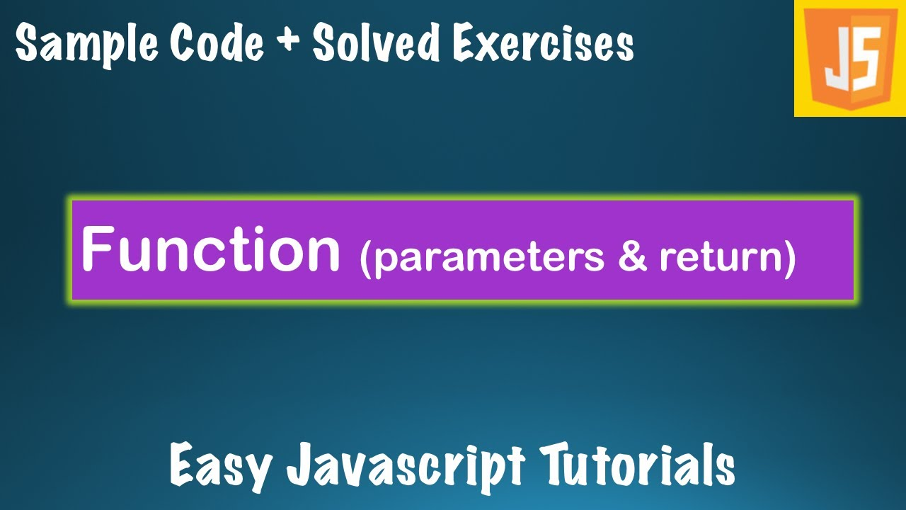 Complete Javascript Course Lessons -#6- Functions with Sample Code and Exercises-JS Basics