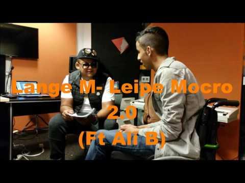 Lange M- Leipe Mocro (Ft Ali B)