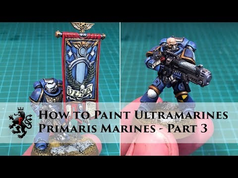How to Paint Ultramarines - Primaris Space Marines Part 3 of 3 - Ancient with Banner and Heraldry
