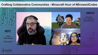 Crafting Collaborative Communities with Python - Minecraft Hour of #BrowardCodes - Part II