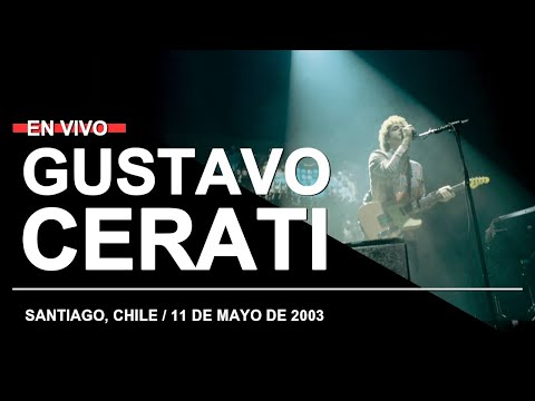 GUSTAVO CERATI en Santiago, Chile (11.05.2003) // Recital completo