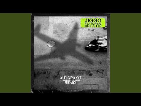 Autopilot (feat. Mondetto) (Remix)