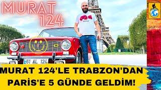 Trabzon'dan Paris'e Murat 124le giden Ersoy Keleş'in hikayesi