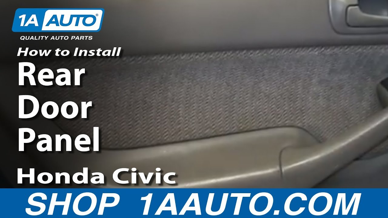 How To Install Remove Rear Door Panel 1996 00 Honda Civic