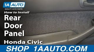 How To Install Remove Rear Door Panel 1996-00 Honda Civic