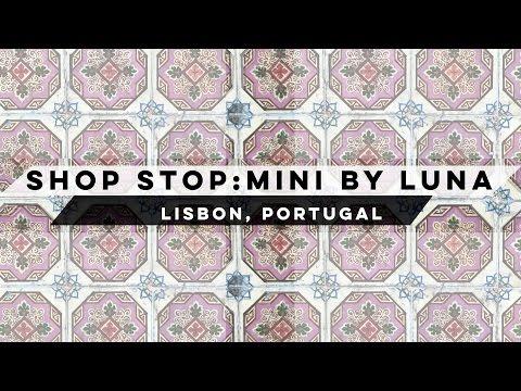 Shop Stop I Lisbon I Mini By Luna