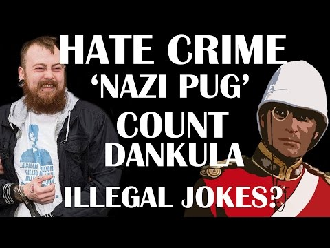 About Hate Crime: The Count Dankula Case