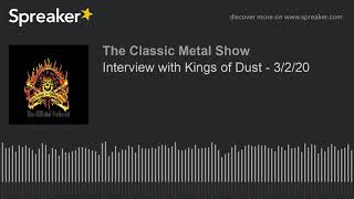 CMS HIGHLIGHT – Interview with Kings of Dust – 3/2/20
