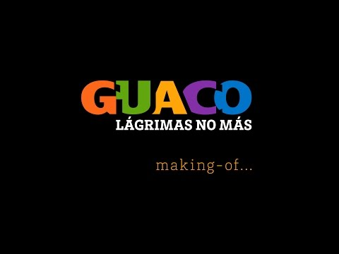 GUACO: Lagrimas no mas (making-of)