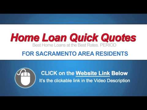 Home Loans Sacramento - CLICK for BEST RATES NOW!