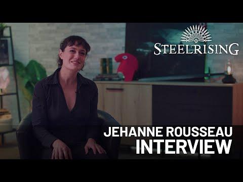 Steelrising   Jehanne Rousseau Interview