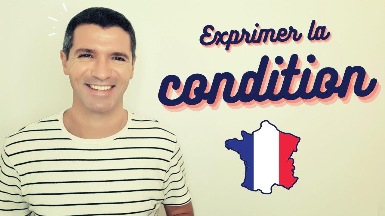 Download Exprimer la CONDITION en français | CONNECTEURS et GÉRONDIF!
