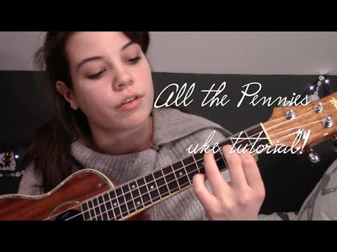 All the Pennies uke tutorial!