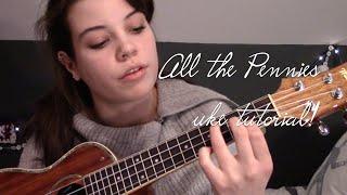 All the Pennies uke tutorial!