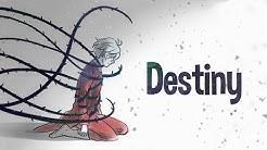 Nightcore - Destiny (Lyrics)
