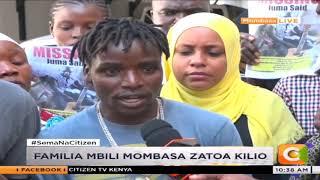 Familia 2 Mombasa zaelezea jinsi walivyopotea jamaa zao