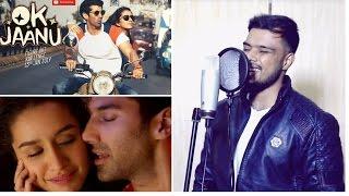The Humma Song – OK Jaanu cover Shraddha Kapoor | Aditya Roy Kapur |  Badshah | 2017 | Ashwad Nawaz