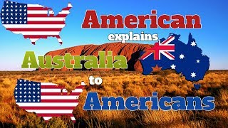 American explains Australia to Americans