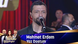 Mehmet Erdem - Yaz Dostum