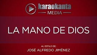 Karaokanta - José Alfredo Jiménez - La mano de Dios