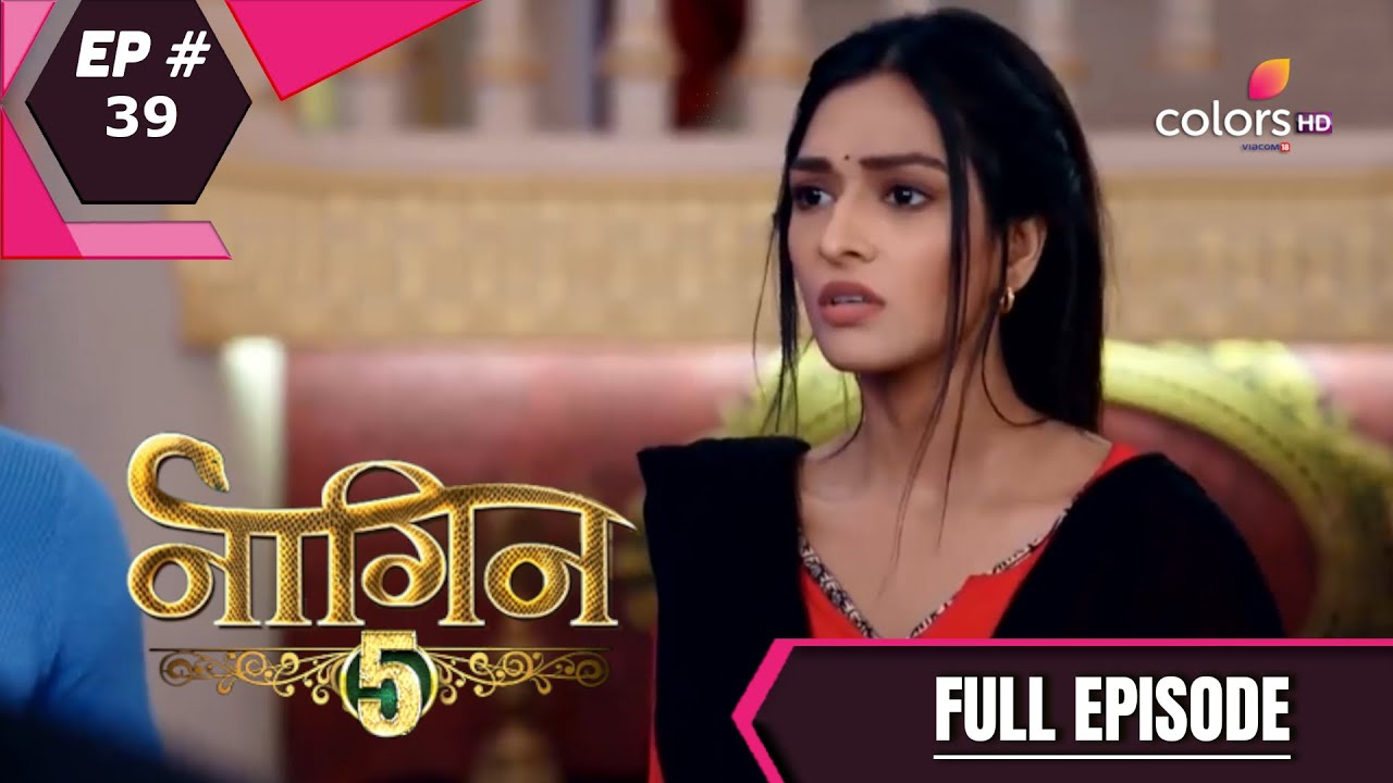 Download Naagin 5 - Full Episode 39 - With English Subtitles