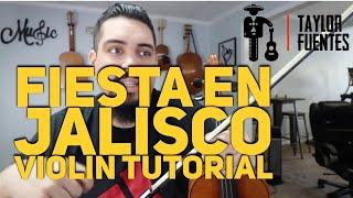 'Fiesta en Jalisco' Violin Tutorial