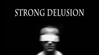 Strong Delusions - by G. Craige Lewis of EX Ministries
