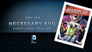SDCC 2013: Necessary Evil Trailer - Exclusive First Look