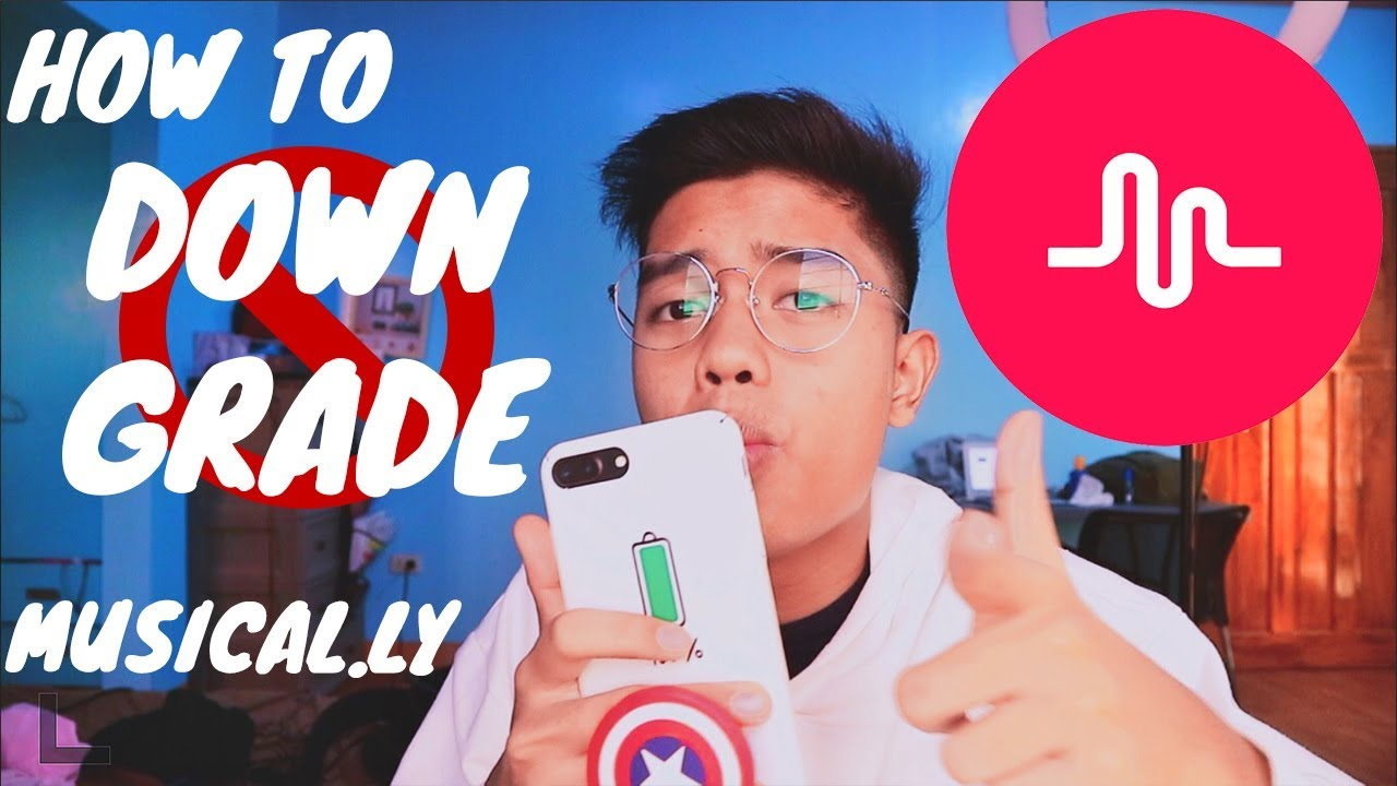 HOW TO DOWNGRADE MUSICAL LY APP | TUTORIAL (PHILIPPINES) 2018