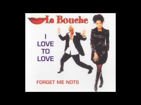 La Bouche  1995 I Love To Love Forget Me Nots CD, Maxi