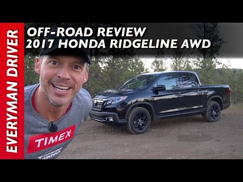Off-Road: 2017 Honda Ridgeline AWD Black Edition on Everyman Driver
