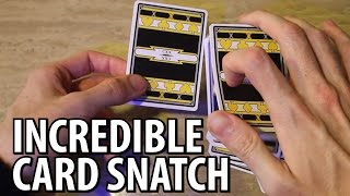 Incredible Card Snatch - MAGIC TUTORIAL