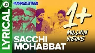 Sacchi Mohabbat | Lyrical Audio Song | Manmarziyaan | Amit Trivedi, Shellee | Abhishek, Taapsee
