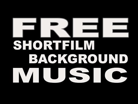 Free Short Film Background Music!
