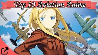 Top 10 Aviation Anime 2015