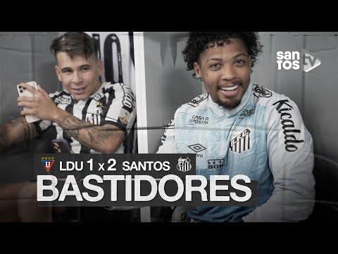 LDU 1 X 2 SANTOS | BASTIDORES | CONMEBOL LIBERTADORES (24/11/20)