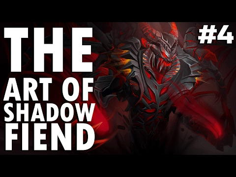 Dota 2 The Art of Shadow Fiend - EP. 04
