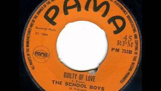 School Boys - Guilty Of Love
