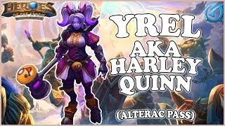 Grubby | Heroes of the Storm - Yrel - Aka Harley Quinn - Sub Game - Alterac Pass