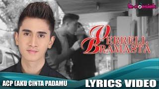 Verrell Bramasta - ACP (Aku Cinta Padamu) [Official Lyrics Video]