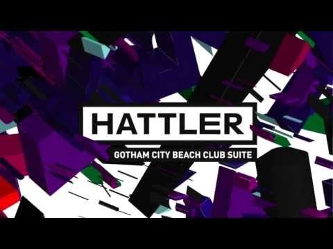 HATTLER: Gotham City Beach Club Suite (2010) medley