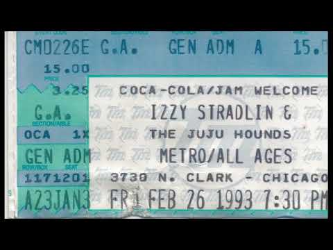 Izzy Stradlin & The Ju Ju Hounds 2/26/93 Cabaret Metro Chicago, IL (Sony D6 Analog Master)