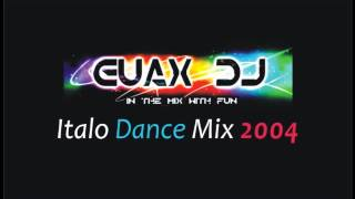 Italo Dance 2004 - Mixed By GuaX DeeJay