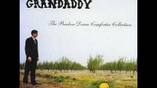 Watch Grandaddy Wretched Songs video