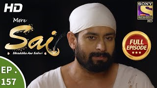 Mere Sai - Ep 157 - Full Episode - 2nd May, 2018