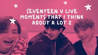 seventeen vlive moments that i think about a lot 2