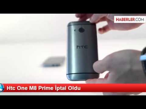 Htc One M8 Prime İptal Oldu