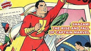 Shazam! The Rise and Fall of Captain Marvel