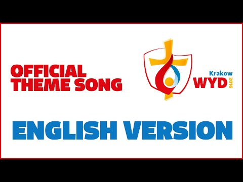 Oficjalny hymn (Angielski) ŚDM 2016 / Official English theme song WYD 2016