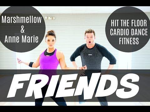 'FRIENDS' / Marshmellow & Anne Marie / HIT THE FLOOR / Cardio Dance Fitness